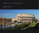 Rome: City of Contrasts